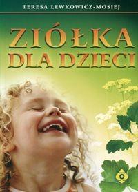 Okładka książki Ziółka dla dzieci