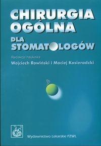 Okładka książki Chirurgia ogólna dla stomatologów
