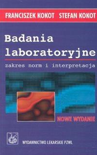 Okładka książki Badania laboratoryjne. Zakres norm i interpretacja