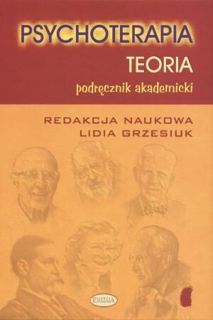 Okładka książki Psychoterapia. Teoria - podręcznik akademicki