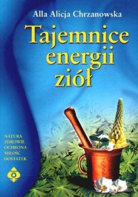 Okładka książki Tajemnice energii ziół