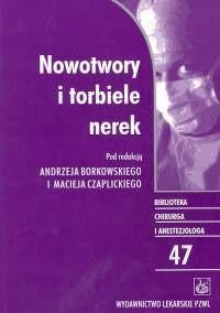 Okładka książki Nowotwory i torbiele nerek