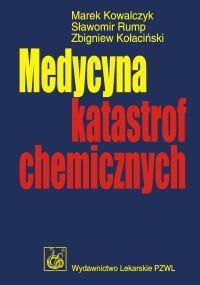 Okładka książki Medycyna katastrof chemicznych