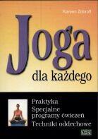 Okładka książki Joga dla każdego. Praktyka. Specjalne programy ćwiczeń. Techniki oddechowe