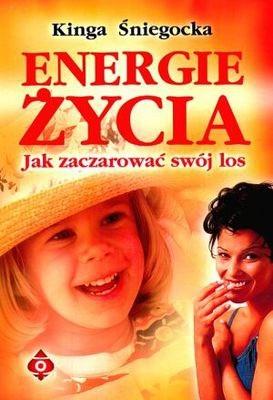 Okładka książki Energie życia. Jak zaczarować swój los