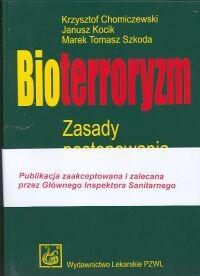 Okładka książki Bioterroryzm. Zasady postępowania lekarskiego