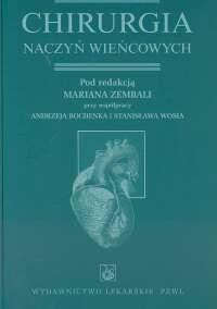 Okładka książki Chirurgia naczyń wieńcowych