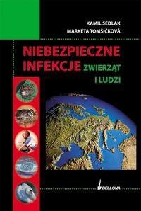 Okładka książki Niebezpieczne infekcje odzwierzęce