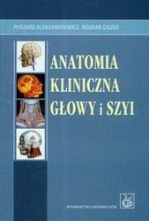 Okładka książki Anatomia kliniczna głowy i szyi