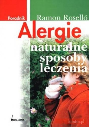 Okładka książki Alergie Naturalne sposoby leczenia