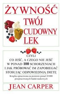 Okładka książki Żywność twój cudowny lek