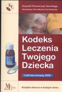 Okładka książki Kodeks leczenia twojego dziecka