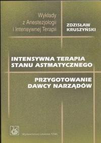 Okładka książki Intensywna terapia stanu astmatycznego