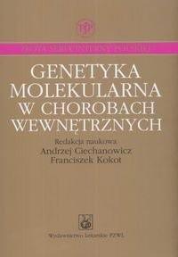 Okładka książki Genetyka molekularna w chorobach wewnętrznych