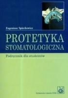 Protetyka Stomatologiczna Podręcznik Dla Studentów