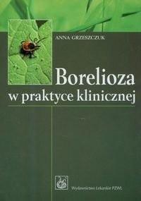 Okładka książki Borelioza w praktyce klinicznej