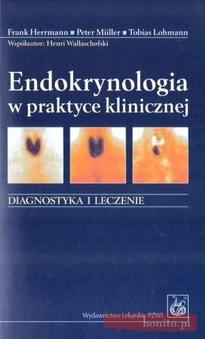 Okładka książki Endokrynologia W Praktyce Klinicznej