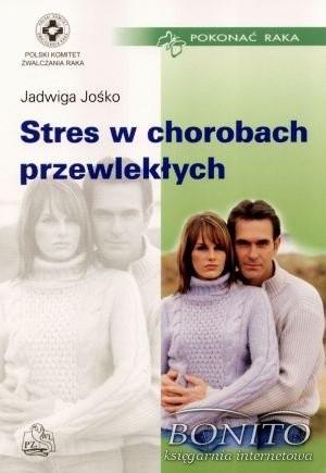 Okładka książki Stres w chorobach przewlekłych