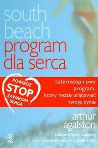 Okładka książki Dieta South Beach Program dla serca - Agatston Arthur