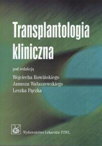 Okładka książki Transplantologia kliniczna