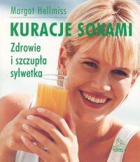 Okładka książki Kuracje sokami. Zdrowie i szczupła sylwetka