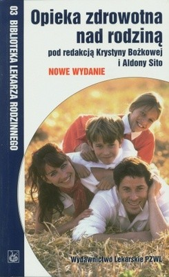Okładka książki Opieka zdrowotna nad rodziną
