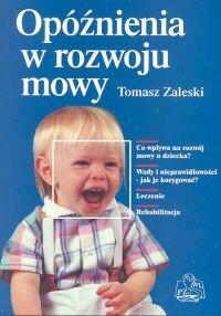 Okładka książki Opóźnienia w rozwoju mowy
