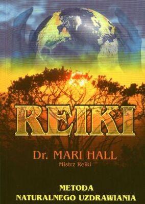 Okładka książki Reiki. Metoda naturalnego uzdrawiania