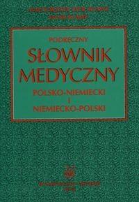 Okładka książki Podręczny słownik medyczny polsko-niemiecki i niemiecko-polski