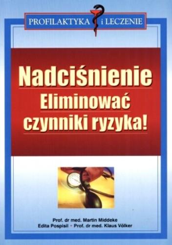 Okładka książki Nadciśnienie. Eliminować czynniki ryzyka!