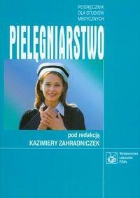 Okładka książki Pielęgniarstwo Podręcznik dla studiów medycznych - zahradniczek Kazimiera (red.)