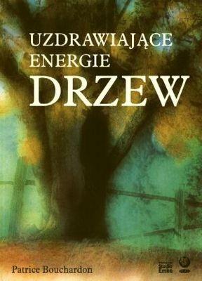 Okładka książki Uzdrawiające energie drzew