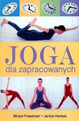 Okładka książki Joga dla zapracowanych