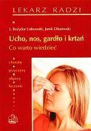 Okładka książki Ucho, nos, gardło i krtań. Co warto wiedzieć