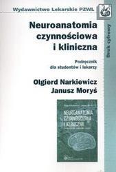 Okładka książki Neuroanatomia czynnościowa i kliniczna /Podręcznik dla studentów i lekarzy