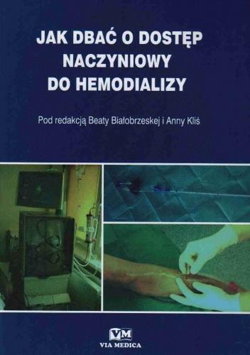 Okładka książki Jak dbać o dostęp naczyniowy do hemodializy