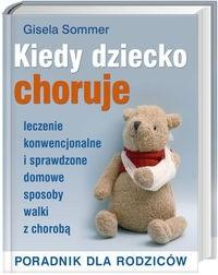 Okładka książki Kiedy dziecko choruje