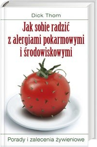 Okładka książki Jak sobie radzić z alergiami pokarmowymi i środowiskowymi