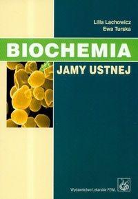 Okładka książki Biochemia jamy ustnej