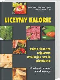 Okładka książki Liczymy kalorie. Jedyna skuteczna, najprostsza, rewelacyjna metoda odchudzania