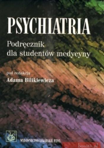 Okładka książki Psychiatria. Podręcznik dla studentów medycyny