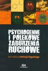 Okładka książki Psychogenne i polekowe zaburzenia ruchowe