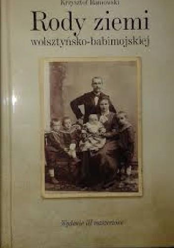 Okładka książki Rody ziemi wolsztyńsko - babimojskiej