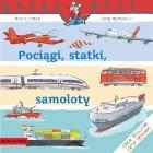 Pociągi, statki, samoloty