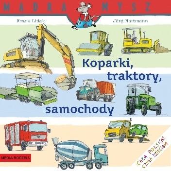 Okładka książki Koparki, traktory, samochody