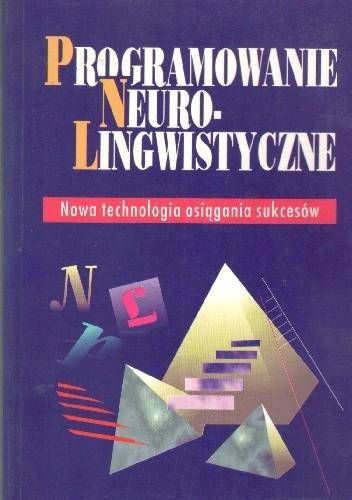 Okładka książki Programowanie Neuro-Lingwistyczne