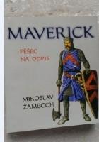 Maverick: pěšec na odpis