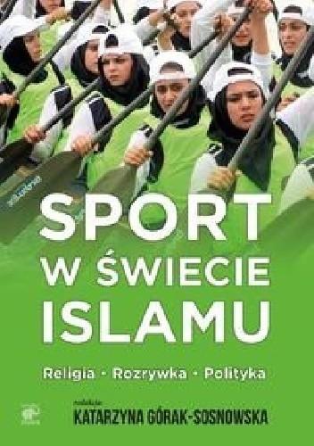 Okładka książki Sport w świecie islamu