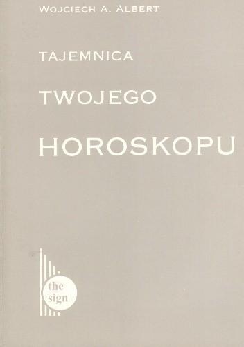 Okładka książki Tajemnica twojego horoskopu