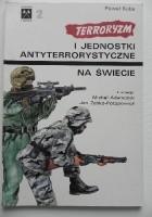 Terroryzm i jednostki antyterrorystyczne na świecie